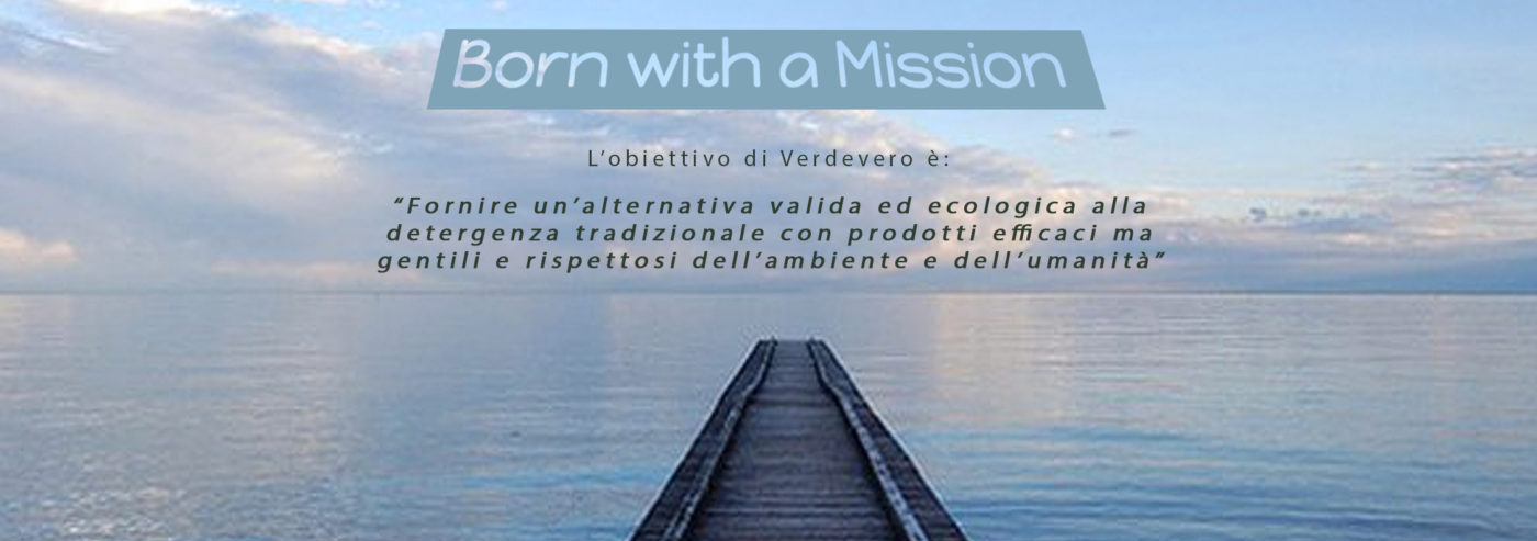 born with a mission